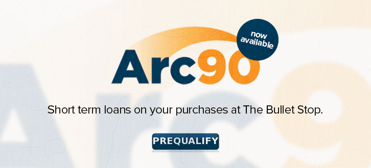 Arc90 financing options now available at The Bullet Stop