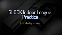 GLOCK Indoor League Practice